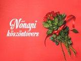 Nőnapi köszöntés - Vers minden nőnek, anyukának, nagymamának nőnap alkalmából