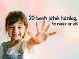 20 szuper benti játék házilag, ha rossz az idő - Játékok a kézügyesség, memória, beszédkészség fejlesztésére!