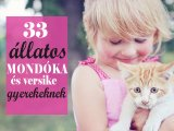 Nagy állatos mondókagyűjtemény gyerekeknek: 33 mondóka és versike állatokról