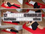 Torna hátfájás, derékfájás ellen: 12 hatékony gyakorlat, amit végezz rendszeresen!
