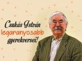 Csukás István gyerekversei - 11 aranyos vers gyerekeknek, a Süsü és a Pom Pom népszerű szerzőjétől
