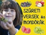 Szüreti versek és mondókák gyerekeknek - Ezekkel a versikékkel vidámabban telik majd az ősz!