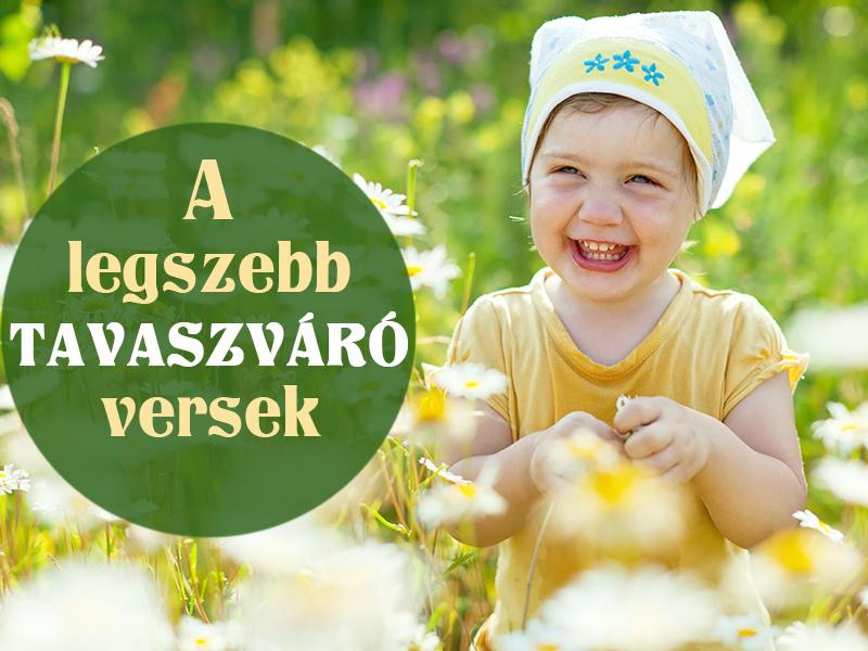 Tavaszi versek gyerekeknek: 15 tavaszváró, tavaszköszöntő vers magyar költőktől