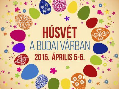 Húsvéti program az unokával - Húsvét a Budai Várban