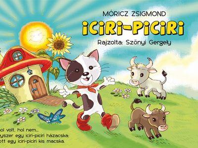 Móricz Zsigmond: Iciri-piciri versszöveg és zenés videó