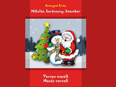 Téli versek gyerekeknek - Mikulásról, hóemberről, karácsonyról
