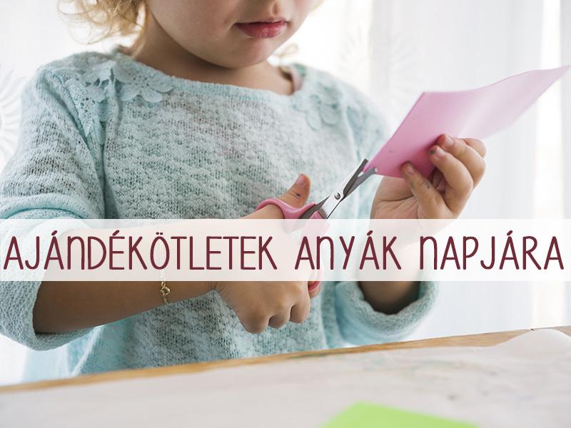 10 szuper ajándékötlet anyák napjára - Egyszerűek, egyediek és a gyerekkel együtt is elkészíthetők!