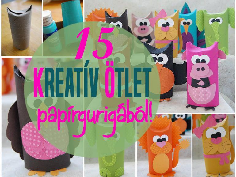 15 szuper kreatív ötlet papírgurigából, amit készíts el a gyerekkel - Nézd, mi mindenre jó a wc-papír guriga!