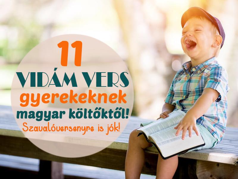 Versek szavalóversenyre gyerekeknek: 11 aranyos, vidám vers magyar költőktől, amit minden gyerek örömmel megtanul