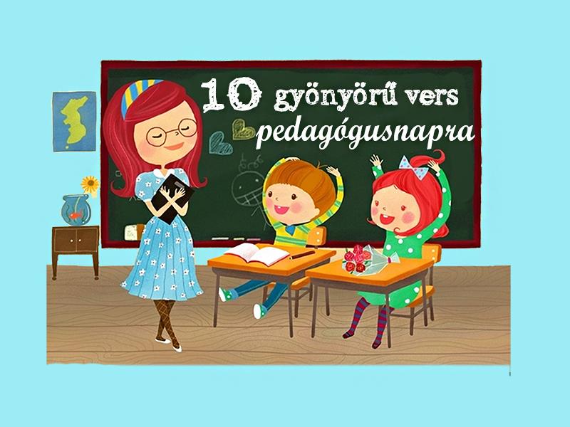 Versek pedagógusnapra: 10 gyönyörű vers az óvó nénik, tanítók, tanárok köszöntésére