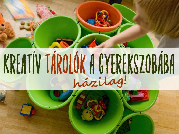 Tárolók a gyerekszobába házilag! 20 egyszerű, de ötletes tároló, amit magad is elkészíthetsz a gyereknek