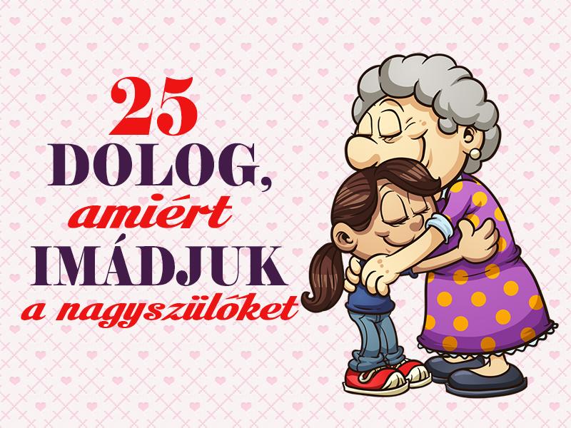 Ezért imádják az unokák a nagyszülőket! 25 dolog, amit a nagyik és nagypapák tudnak a legjobban
