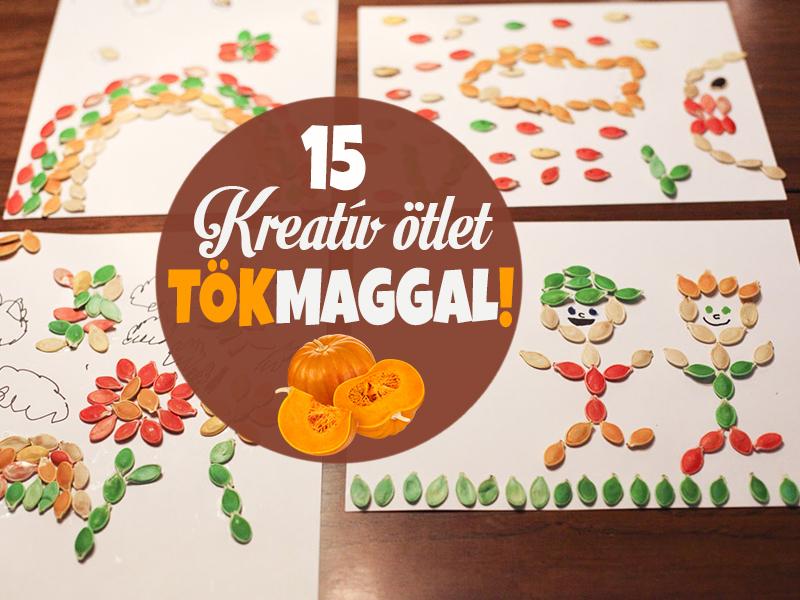Mi mindenre jó a tökmag? 15 szuper kreatív ötlet gyerekeknek, amit próbáljatok ki idén ősszel