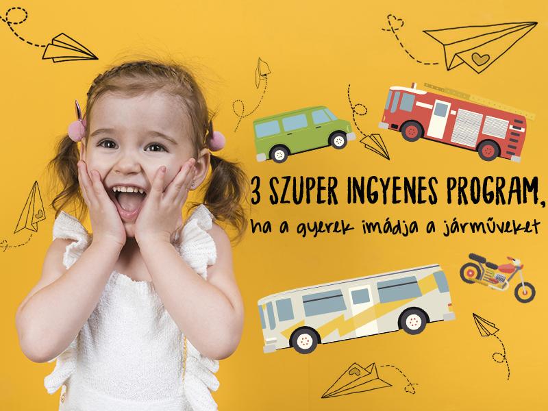 Gyermeknap, pünkösd 2019: Ide vidd el a gyereket, ha imádja a járműveket!  - 3 szuper ingyenes program