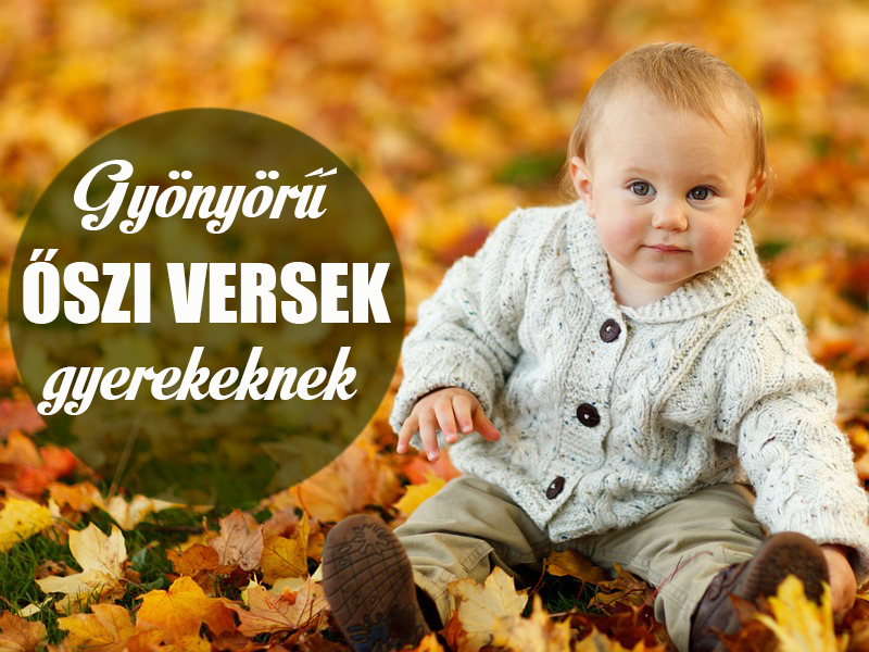 Őszi versek gyerekeknek - 5 gyönyörű őszi vers magyar költők tollából