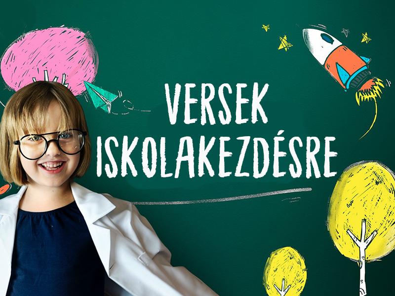 Versek iskolakezdésre: A legaranyosabb versek, hogy a gyerek örömmel készüljön az iskolába