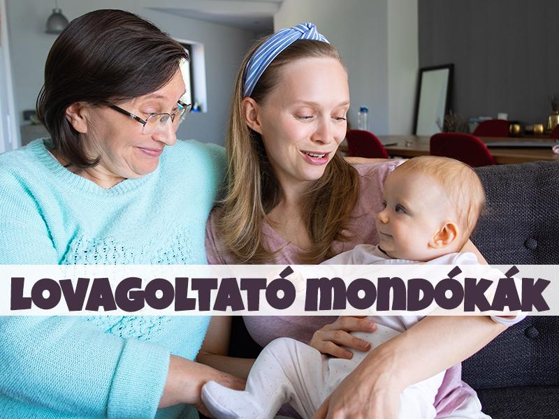 Játékos mondókák - Lovagoltató mondókák babáknak, kisgyermekeknek